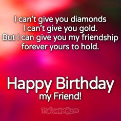 65 Happy Birthday Wishes For Friends