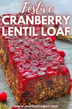A super delicious and festive looking Vegan and Vegetarian Mushroom Lentil Loaf with pops of juicy cranberry in every bite. it will make a great centerpiece for your Thanksgiving table! Vegan Dinner Recipes, Delicious Vegan Recipes, Vegan Dinners, Healthy Recipes, Vegan Thanksgiving, Thanksgiving Table, Yummy Yummy, Yummy Food, Recipe Menu