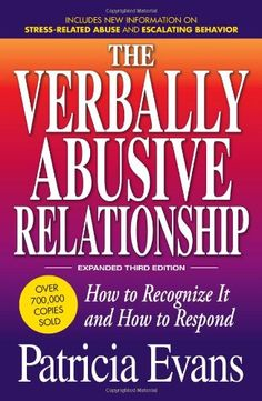 The Verbally Abusive Relationship, Expanded Third Edition... https://www.amazon.com/dp/1440504636/ref=cm_sw_r_pi_dp_x_B3kjyb2C1VMTR