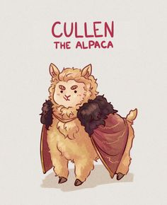Me: 4am already, time to get some sleep Brain: but what if Cullen was an alpaca