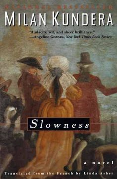 Slowness: A Novel by Milan Kundera 0060928417 9780060928414 I Love Books, Used Books, Books To Read, My Books, Book Club Books, The Book, Modern World History, Reading Lists, Reading Room