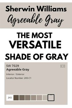 Sherwin Williams Agreeable Gray SW 7029 is the perfect greige paint color to go with all decor styles. Learn what makes this paint shade one of Sherwin Williams best selling and most versatile Grays. #paintcolors #gray #interiordesign #home