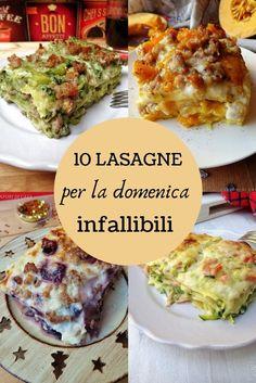 10 lasagne per la domenica infallibili Yummy Recipes, Dinner Recipes, Cooking Recipes, Healthy Recipes, Amazing Recipes, Cannelloni, Healthy Eating, Clean Eating, Ravioli