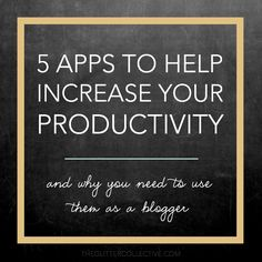 5 Apps to Increase Your Productivity