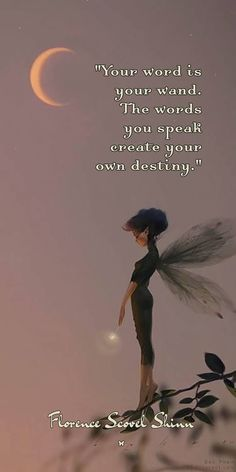 """Your word is your wand. The words you speak create your own destiny."" ♡ Florence Scovel Shinn"