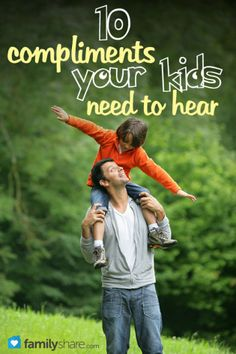 10 compliments your kids need to hear [LIST]