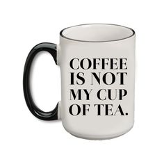 You'd rather have a powerful tea packet than a strong brew any day. - 15 oz. - Ceramic - Microwave Safe - Dishwasher Safe
