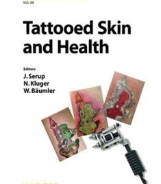 Tattooed Skin And Health (Current Problems In Dermatology Vol. 48) PDF