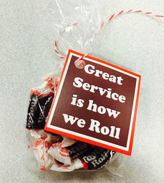 """Great service is how we roll"" customer service week 2015 Staff Gifts, Client Gifts, Teacher Gifts, Team Gifts, Volunteer Gifts, Teacher Treats, Cheer Gifts, Employee Appreciation Gifts, Employee Gifts"