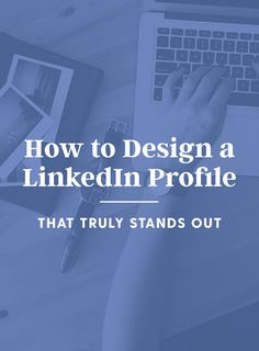 On the Creative Market Blog - 10 Simple Tips to Design a Standout LinkedIn Profile