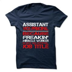 Assistant Vice Principal Tshirt and Hoodie - #cool sweatshirts #casual shirts. ORDER HERE => https://www.sunfrog.com/Funny/Assistant-Vice-Principal-Tshirt-and-Hoodie.html?60505