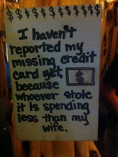 MyMothersArmoire now accepts credit cards! Your hubby/dad will wish it was stolen Very Funny, Funny Cute, The Funny, Hilarious, Marriage Humor, Divorce Quotes, My Handsome Man, Wife Jokes, Silly Me