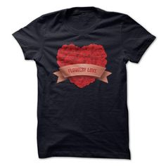 Flowery Love - #gift for mom #novio gift. ADD TO CART => https://www.sunfrog.com/LifeStyle/Flowery-Love.html?68278