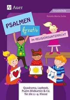 Psalmen kreativ im Religionsunterricht der Grundschule umsetzen - mit Quadrama, Lapbook, Leporello und vielem mehr. #psalmen #religionsunterricht #religion #grundschule #volksschule #auerverlag #schule #psalmenkreativ #katholisch #kreativeschreibanlässe