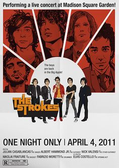 The Strokes - One Night Only | Madison Square Garden NYC 2011 | Designer: Patrick Jones