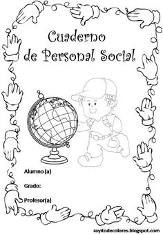 Carátula para cuaderno de personal social Classroom Art Projects, Art Classroom, Dulceros Halloween, Printable Paper, Learning Spanish, Vintage Paper, Elementary Schools, Language, Science