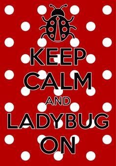 keep calm and ladybug on / created with Keep Calm and Carry On for iOS #keepcalm #ladybug