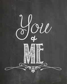 Printable Chalkboard Art - You & Me - { Instant Download }