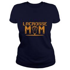 Lacrosse Mom Great Gift For Any Lacrosse Mother T-Shirts, Hoodies. SHOPPING NOW…