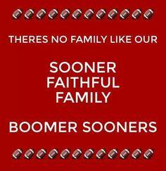 Sooner Faithful Family.   #BOOMER SOONER.   Via.   Sooner Faithful