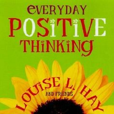 Buy Everyday Positive Thinking by Louise Hay at Mighty Ape NZ. Each day, randomly open this book to a couple of positive thoughts, and youll find an easy way to brighten your day! Give yourself a positive outlook . Louise Hay Affirmations, Positive Affirmations For Success, Positive Outlook On Life, Positive Thoughts, Daily Affirmations, What Is Affirmation, Affirmation Cards, Happy Quotes, Best Quotes