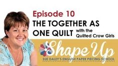 Ep10 Sue Daley's Shape Up English Paper Piecing School - YouTube