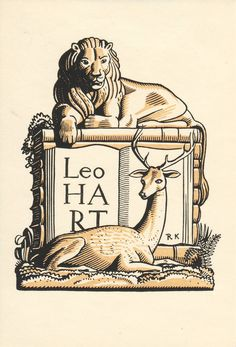 Confessions of a Bookplate Junkie: 'Leo Hart was a well respected printer in Rochester New York. When he asked Kent for bookplate suggestions Kent  came up with the design  of a punning plate using a lion and a deer.'