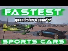 GTA V | FASTEST SPORTS CARS on Grand Theft Auto V 2017 (GTA 5 Online) With Stopwatch Timer. - YouTube