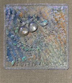 Ice Collection: Effervesce | Flickr - Photo Sharing! Fabric Postcards, Creative Textiles, Moss Stitch, Embroidery Art, Advanced Embroidery, Fabric Manipulation, Textile Artists, Mixed Media Canvas, Art Sketchbook
