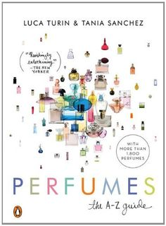 Perfumes: The A-Z Guide by Luca Turin, http://www.amazon.com/dp/0143115014/ref=cm_sw_r_pi_dp_vJPlqb0F6NRWS