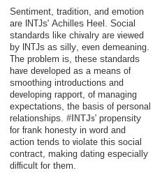 INTJ Why would I create false expectations of who I am in order to obtain a relationship? People violate social code constantly, but my honesty is a problem.