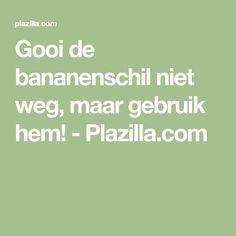 Gooi de bananenschil niet weg, maar gebruik hem! - Plazilla.com Baking Soda, Health, Lilac, Massage, Remedies, Medical, Gardens, Favorite Recipes, Flowers