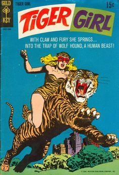 Tiger Girl - Tiger-Girl's powers are never clearly defined, and their origin will likely remain forever unknown.They seem to include superhuman strength, heightened agility and an exceptional rapport with felines, including savage beasts such as tigers. - See more at: http://www.writeups.org/fiche.php?id=4507#sthash.Epia97aR.dpuf