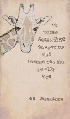 via Society6... Love the quote with the giraffe...