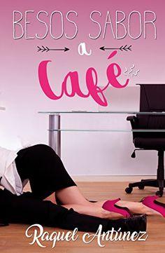 El Rincón de Minny :) : Besos a Sabor a Café