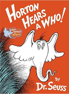 Horton Hears a Who! Hardcover – August 12, 1954 by Dr. Seuss (Author) Horton is back! After his first appearance in Horton Hatches the Egg, everyone's favorite elephant returns in this timeless, movin