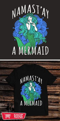 Namast'ay A Mermaid Yoga Tee You can click the link to get yours. Namast'ay A Mermaid. Yoga tshirt for Yoga Lover. We brings y Yoga Symbols, Prenatal Yoga, Yoga At Home, Yoga Art, Kundalini Yoga, Yoga For Kids, Yoga Quotes, Yoga For Beginners, Be Yourself Quotes