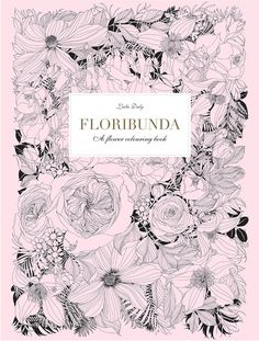A personal favorite from my Etsy shop https://www.etsy.com/listing/498608634/floribunda-a-flower-coloring-book