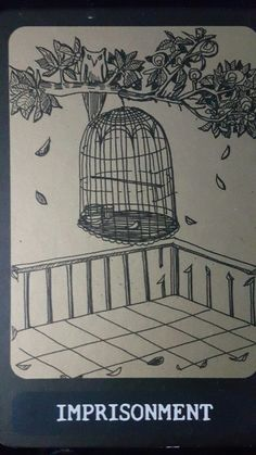 Imprisonment Freedom is in your heart. Crazy wisdom tarot