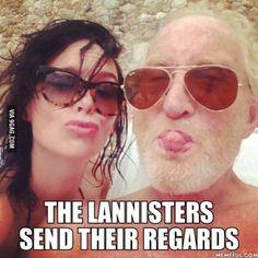 (GOT) The lannisters send their regards!