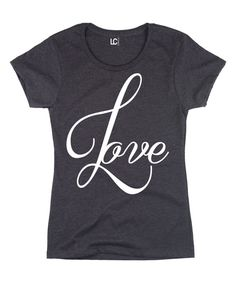 This Heather Charcoal 'Love' Tee by Sharp Wit is perfect! #zulilyfinds