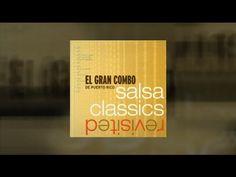 El Gran Combo, SALSA CLASSICS REVISITED CD MIX