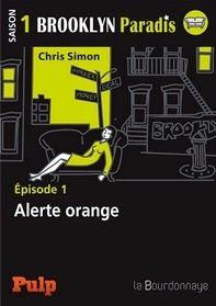 Ebook Gratuit du Vendredi - Brooklyn Paradis - Alerte Orange, Chris Simon ~ Le Bouquinovore