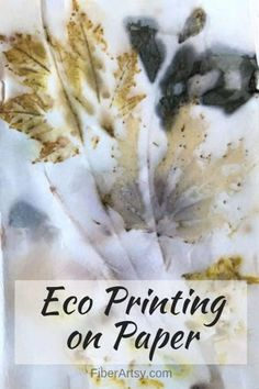 How to Eco Print on Paper. Step by step tutorial shows you the basics of Leaf and flower eco printing which can be done on paper or fabric. Tips for specific leaves. Paper Art, Paper Crafts, Fibre And Fabric, Burlap Crafts, Easy Woodworking Projects, How To Dye Fabric, Leaf Prints, Screen Printing, Art Projects