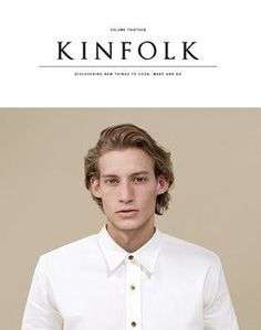 Kinfolk is a publication by a growing community of artists with a shared…