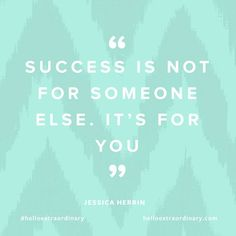 Success is not for someone else. It's for you. #ChooseToWin
