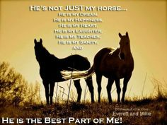 "yep! (except my horses are ""she's"""
