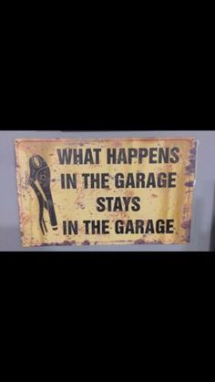 "This 15 1/2 X 10 inch sign is ready for your man cave. The saying ""what happens in the garage stays in the garage"" is on the front of the sign with some tools."