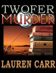 Spotlight and Giveaway: Twofer Murder by Lauren Carr - The Girl Raised By Books