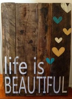 LIfe is Beautiful rustic, wooden sign made from reclaimed pallet wood on Etsy, $80.00